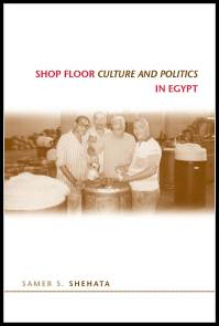 Shop Floor Culture and Politics in Egypt Book Cover with border